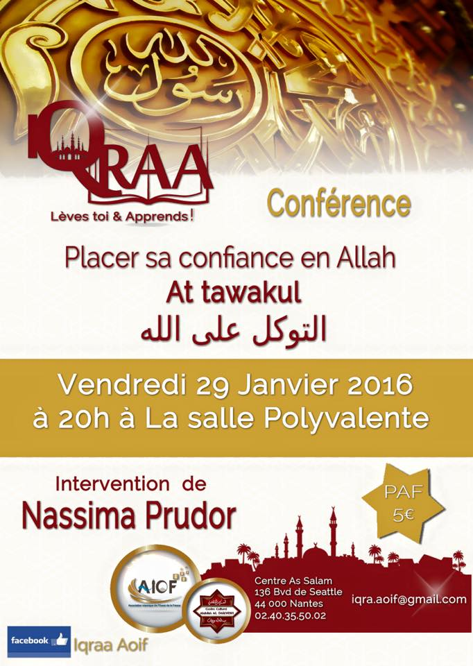 conf rence avec nassima prudor at tawakkoul 136 boulevard de seattle mosqu e assalam. Black Bedroom Furniture Sets. Home Design Ideas