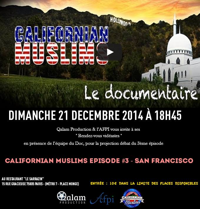 Projection - débat du 3ème épisode Californian Muslims: San Francisco